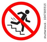 do not run the stairs. don't... | Shutterstock .eps vector #1047305515
