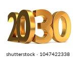 20 and 30 golden 3d render... | Shutterstock . vector #1047422338