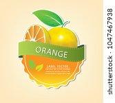 orange fruit label  fruit... | Shutterstock .eps vector #1047467938