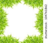 green grass frame isolated on... | Shutterstock . vector #104761862