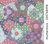 patchwork background with...   Shutterstock .eps vector #104768498