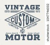 custom motor   vintage tee... | Shutterstock .eps vector #1047746032