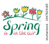 spring inspirational quote.... | Shutterstock .eps vector #1047824185