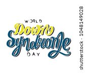 world down syndrome day vector... | Shutterstock .eps vector #1048149028