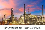 oil refinery at twilight  ... | Shutterstock . vector #104834426
