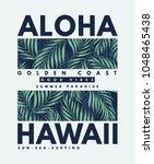 hawaii  aloha vector... | Shutterstock .eps vector #1048465438