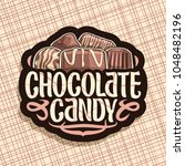 vector logo for chocolate candy ... | Shutterstock .eps vector #1048482196