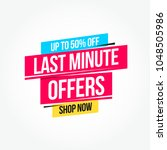 last minute offers 50  off shop ... | Shutterstock .eps vector #1048505986
