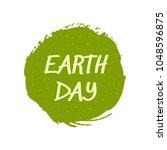 happy earth day watercolor ink... | Shutterstock .eps vector #1048596875