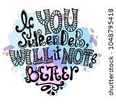 vector inspirational hand drawn ... | Shutterstock .eps vector #1048795418