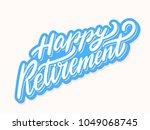 happy retirement. vector... | Shutterstock .eps vector #1049068745