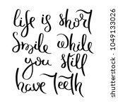 life is short. smile while you... | Shutterstock .eps vector #1049133026
