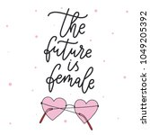 the future is female. girl... | Shutterstock .eps vector #1049205392