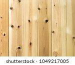 close up of plain pine wood... | Shutterstock . vector #1049217005