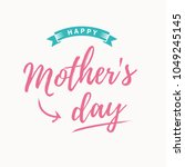 happy mothers day card.... | Shutterstock .eps vector #1049245145