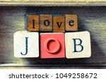 love job   close up view of... | Shutterstock . vector #1049258672