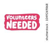 volunteers needed. vector hand... | Shutterstock .eps vector #1049269868