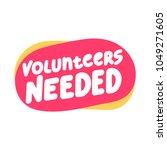 volunteers needed. hand drawn... | Shutterstock .eps vector #1049271605