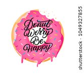 donut worry be happy hand... | Shutterstock .eps vector #1049327855