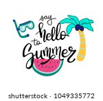 hello summer. summer quote.... | Shutterstock .eps vector #1049335772