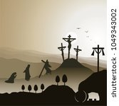crucifixion and resurrection of ... | Shutterstock .eps vector #1049343002