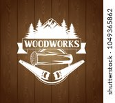 woodworks label with wood log...   Shutterstock .eps vector #1049365862