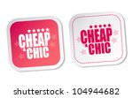 cheap   chic stickers | Shutterstock .eps vector #104944682