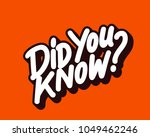 did you know  vector lettering. | Shutterstock .eps vector #1049462246
