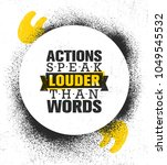 actions speak louder than words.... | Shutterstock .eps vector #1049545532