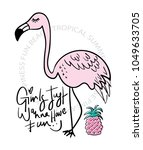 flamingo and pineapple drawing...   Shutterstock .eps vector #1049633705