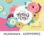 happy mother's day greeting... | Shutterstock .eps vector #1049939852