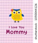 i love you mommy greeting card... | Shutterstock .eps vector #1050044126