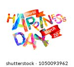 world happiness day. march 20.... | Shutterstock .eps vector #1050093962