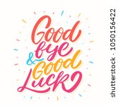 goodbye and good luck. vector... | Shutterstock .eps vector #1050156422