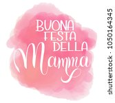 happy mother day lettering.... | Shutterstock .eps vector #1050164345