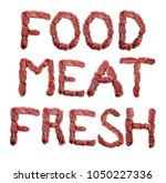 the word food meat and fresh... | Shutterstock . vector #1050227336