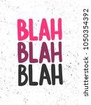 blah blah. vector hand drawn... | Shutterstock .eps vector #1050354392