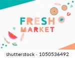 fresh market design concept....   Shutterstock .eps vector #1050536492
