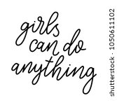 girls can do anything. modern... | Shutterstock .eps vector #1050611102