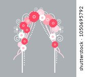 wedding arch with flowers .... | Shutterstock .eps vector #1050695792
