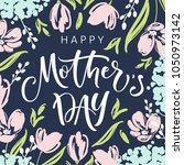 mother's day greeting card with ... | Shutterstock .eps vector #1050973142
