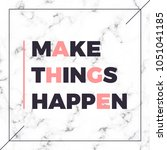 graphic slogan print with... | Shutterstock .eps vector #1051041185