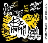 be happy. typography for poster ... | Shutterstock .eps vector #1051088372
