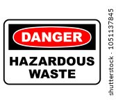 danger hazardous waste sign.... | Shutterstock .eps vector #1051137845
