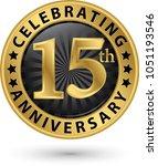 celebrating 15th anniversary... | Shutterstock .eps vector #1051193546