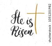 he is risen  lettering... | Shutterstock .eps vector #1051201982