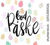 happy easter god paske danish... | Shutterstock .eps vector #1051300526