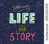 handwritten lettering poster  ... | Shutterstock .eps vector #1051321352