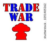 red and blue trade war text... | Shutterstock .eps vector #1051405262