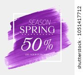 spring sale 50  off sign over... | Shutterstock .eps vector #1051417712